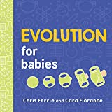 Evolution for Babies (Baby University Book 0)