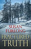 Fractured Truth (Bone Gap Travellers Mystery)