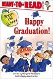 Happy Graduation! (Robin Hill School)