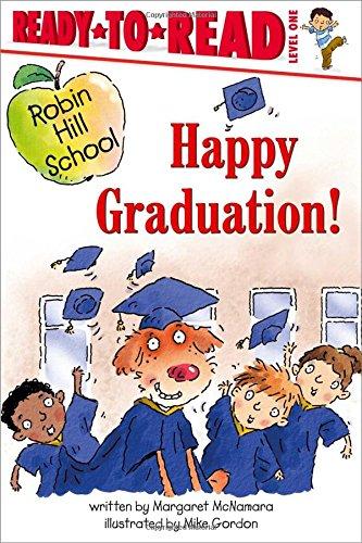 Happy Graduation! (Robin Hill School)の詳細を見る
