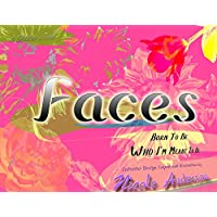 Faces: Born To Be Who I'm Meant To Be (English Edition)