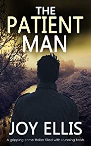 THE PATIENT MAN a gripping crime thriller full of stunning twists (JACKMAN & EVANS Boo