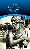 Sophist and Statesman: Two Dialogues (Dover Thrift Editions)