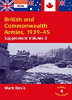 British and Commonwealth Armies 1939-45: Helion Order of Battle