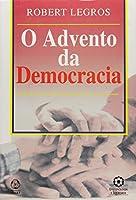 O Advento da Democracia