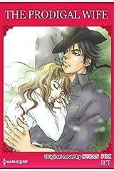 The Prodigal Wife: Harlequin comics Kindle Edition
