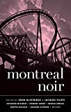 Montreal Noir (Akashic Noir)