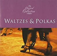 Classical Collections: Waltzesand Polkas
