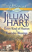 Every Kind of Heaven and Everyday Blessings (Love Inspired Classics)