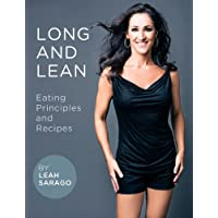 Long and Lean Eating Principles and Recipes (English Edition)