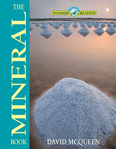 Download The Mineral Book (Wonders of Creation) 0890518025