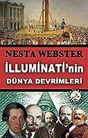 Illuminati'nin Dünya Devrimleri