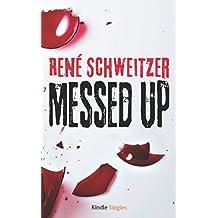 Messed Up (Kindle Single)