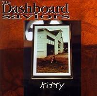 Kitty by Dashboard Saviors (1992-10-05)