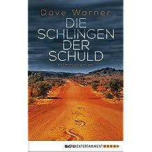 Die Schlingen der Schuld: Kriminalroman (German Edition)