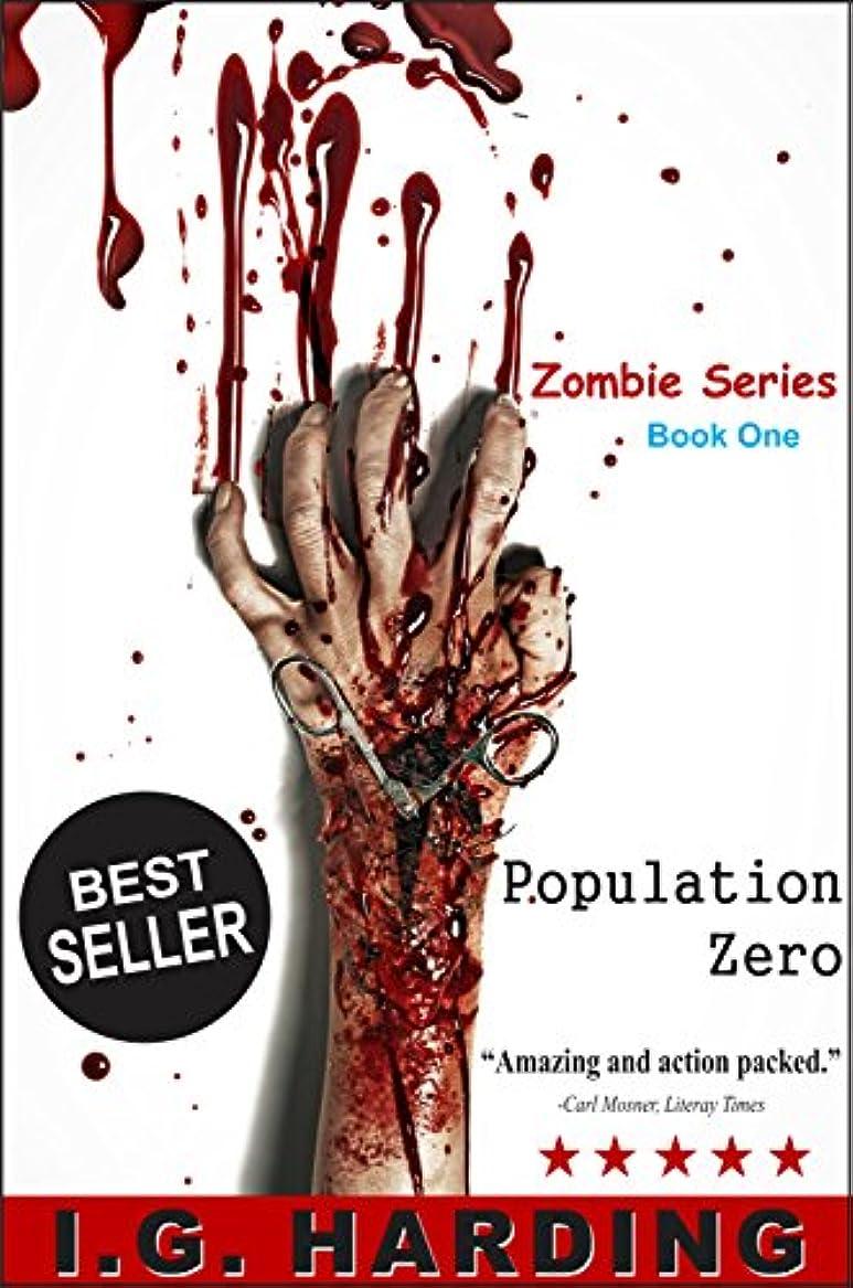 不要間隔ブリリアントPopulation Zero  -  Zombie Fiction (English Edition)