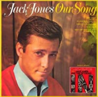Our Song/Sings For The In Crowd by Jack Jones (2013-04-30)