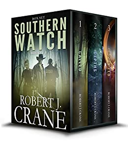 The Southern Watch Series, Books 1-3: Called, Depths and Corrupted by [Crane, Robert J.]