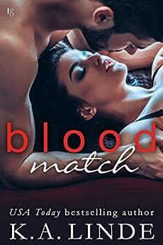 Blood Match: A Blood Type Novel (Blood Type Book 2) by [Linde, K.A.]