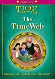 Oxford Reading Tree: Level 10+: Treetops Time Chronicles: the Timeweb