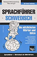 Sprachfuehrer Deutsch-Schwedisch und thematischer Wortschatz mit 3000 Woertern