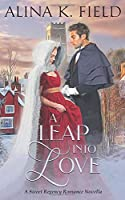 A Leap Into Love: A Sweet Regency Romance Novella