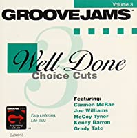 Vol. 3-Well Done Choice Cuts