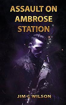 [Wilson, Jim C.]のAssault on Ambrose Station: A Seth Donovan Novel (English Edition)