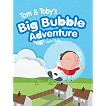 Tom and Toby's Big Bubble Adventure