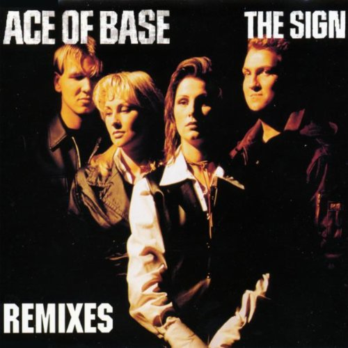 The Sign (The Remixes)