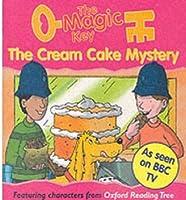 The Magic Key: Cream Cake Mystery (The magic key story books)