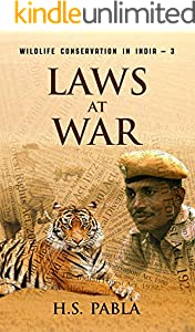Laws At War: Wildlife Conservation in India-3 (English Edition)