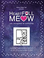 Heartfull Meow: Cats Coloring Book for Adults and Kids