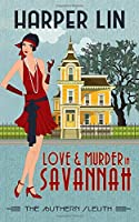 Love and Murder in Savannah (The Southern Sleuth)