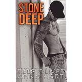 Stone Deep: A Bad Boy Romance (Stone Brothers) (Volume 3)
