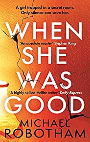 When She Was Good: The heart-stopping Richard & Judy Book Club Summer 2021 thriller (Cyrus Ha
