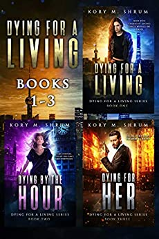 Dying for a Living Boxset: Books 1-3 of Dying for a Living series by [Shrum, Kory M.]