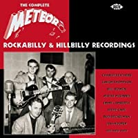 The Complete Meteor Rockabilly and Hillbilly Recordings by Various Artists (2003-05-03)