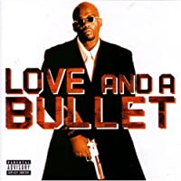 Love & a Bullet