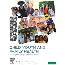 Child, Youth and Family Health: Strengthening Communities