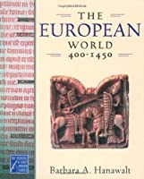 The European World 400-1450 (Medieval & Early Modern World) [並行輸入品]