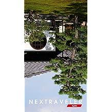 NEXTRAVELER 京都: 素敵な星の旅行ガイド