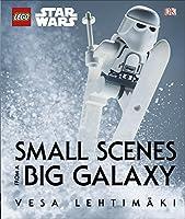 LEGO® Star Wars™ Small Scenes From A Big Galaxy (Lego Star Wars)
