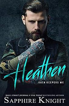 Heathen: Oath Keepers MC by [Knight, Sapphire]