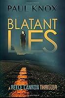 Blatant Lies (Reece Cannon,)