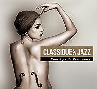 Various: Classique & Jazz