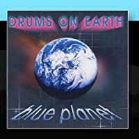 Blue Planet by Drums on Earth