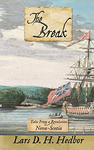 Download The Break: Tales From a Revolution - Nova-Scotia (English Edition) B00NVN99ZU