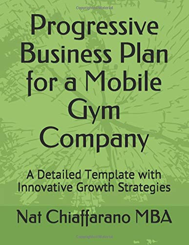 Download Progressive Business Plan for a Mobile Gym Company: A Detailed Template with Innovative Growth Strategies 1720153590