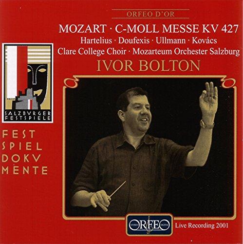 モーツァルト:大ミサ曲ハ短調KV.427  (Mozart, Wolfgang Amadeus: Messe c-Moll KV 427 (rekonstruiert und eingerichtet von Alfred Eder))